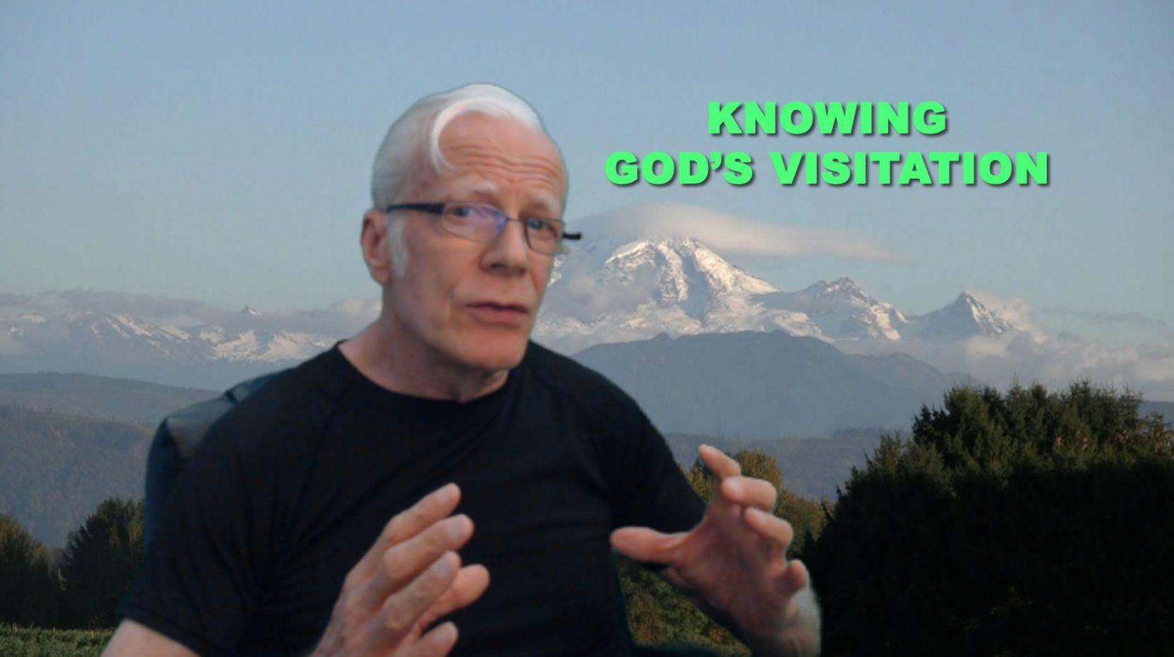 knowing God's Visitation