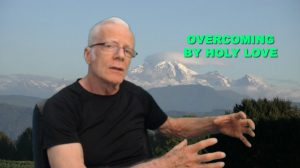Overcoming by Holy Love