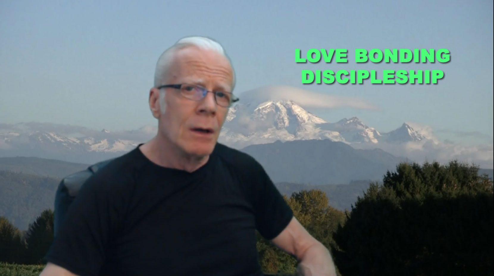Love Bonding Discipleship