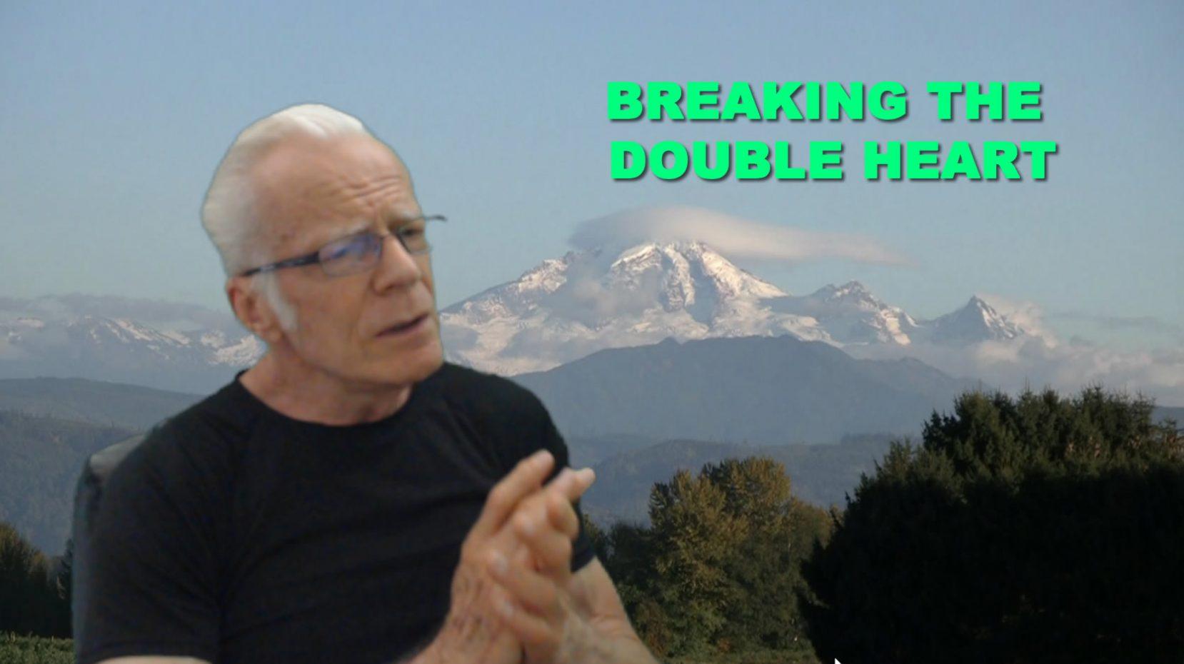Breaking The Double Heart