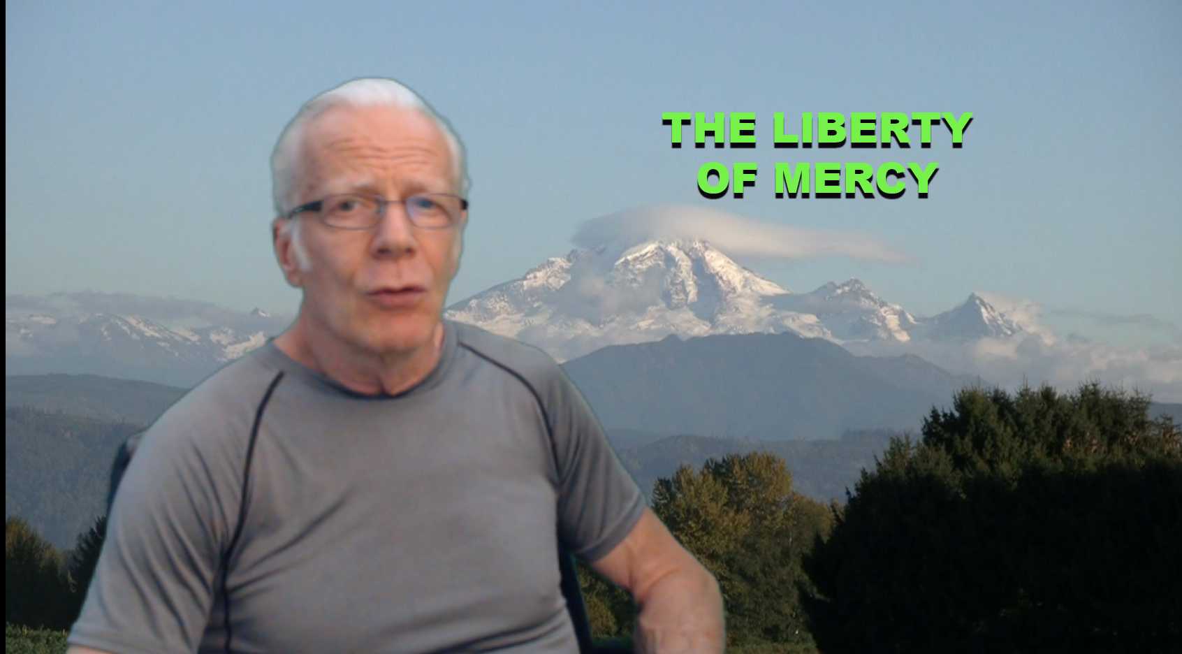 The Liberty of Mercy