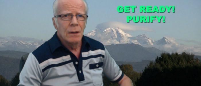 Get Ready! Purify!